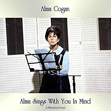 Alma Sings With You In Mind (Remastered 2019)