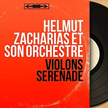 Violons sérénade (Mono Version)