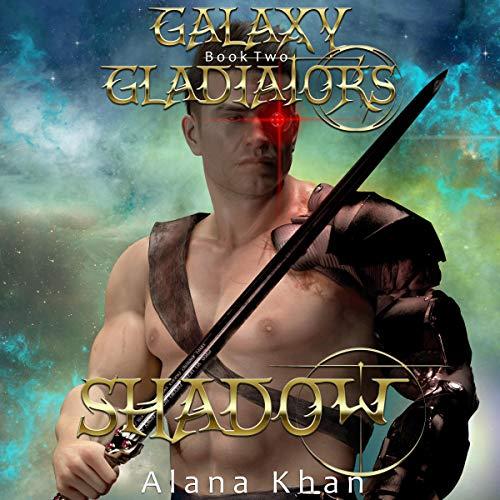 Shadow: Galaxy Gladiators Alien Abduction Romance, Book 2