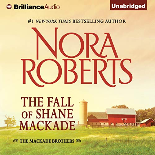 The Fall of Shane MacKade Audiobook By Nora Roberts cover art