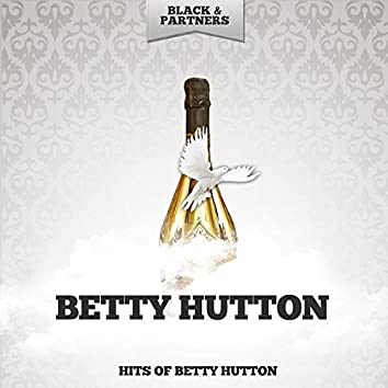 Hits of Betty Hutton