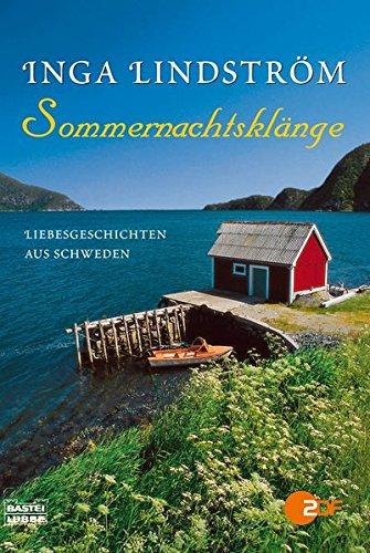 Inga Lindström: Sommernachtsklänge