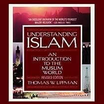 thomas w lippmans understanding islam essay