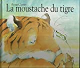 La moustache du tigre