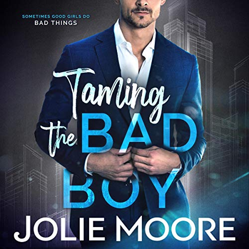 Taming the Bad Boy audiobook cover art