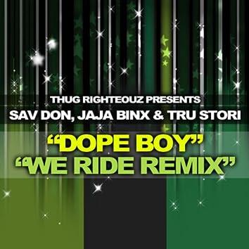 We Ride Remix (feat. Sav Don & Tru Stori)