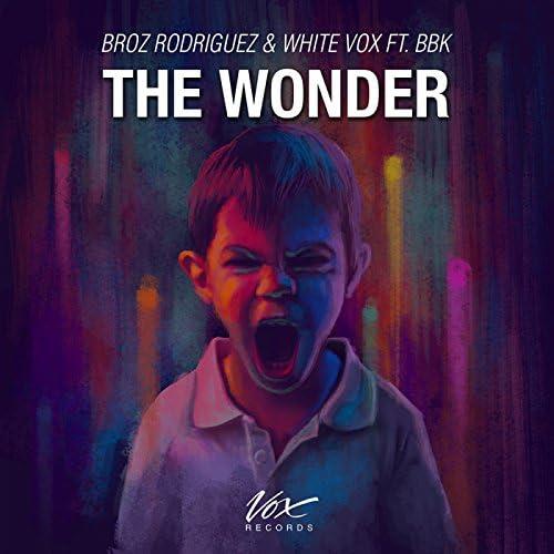 Broz Rodriguez & White Vox Ft. BBK