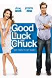 Watch Good Luck Chuck via Amazon Instant Video