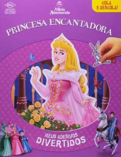 A Bela Adormecida. Princesa Encantadora - Coleção Disney Meus Adesivos Divertidos