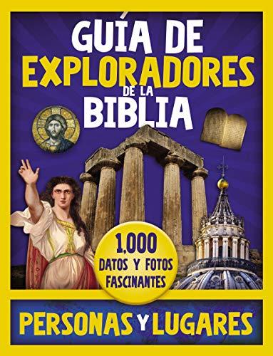Gufa de exploradores de la Biblia, personas y lugares/ Guide to Bible Explorers, People and Places: 1,000 Datos Y Fotos Fascinantes/ 1,000 Fascinating Facts and Photosの詳細を見る