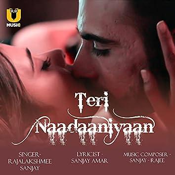 "Teri Nadaaniyyan (From ""Prabha Ki Diary 2"")"