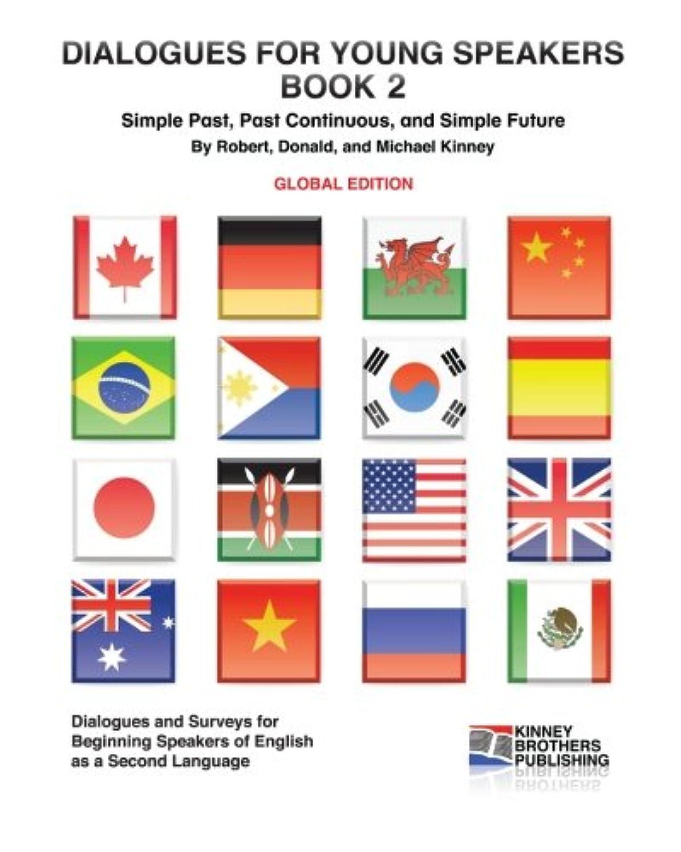 名義で聖域謙虚なDialogues for Young Speakers, Book 2: Global Edition