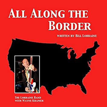 All Along the Border (feat. Wayne Kramer)