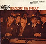 House of the Unholy - Church of Misery