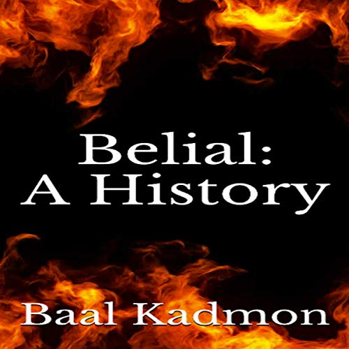 Belial: A History audiobook cover art