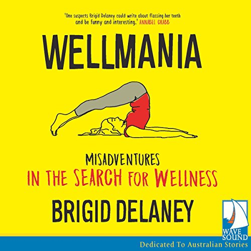 Wellmania audiobook cover art