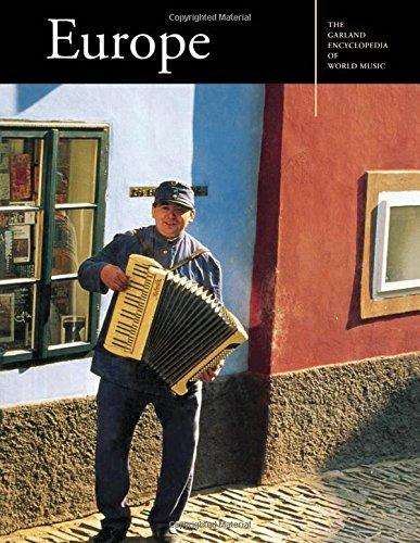 Europe (Garland Encyclopedia of World Music, Volume 8)