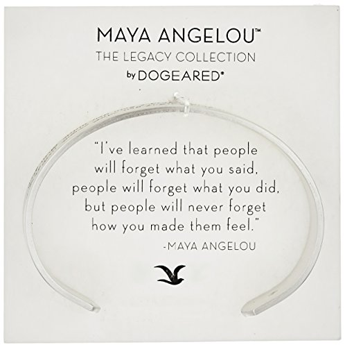 Dogeared Maya Angelou I've Learned That People Will Forget What You Said Medium Engraved Sterling Silver Cuff Bracelet