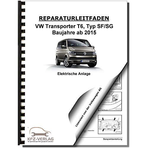 VW Transporter T6 ab 2015 Elektrische Anlage Elektrik Systeme Reparaturanleitung