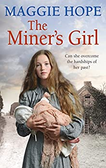 The Miner's Girl by [Maggie Hope]