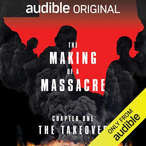 Ep. 1: The Takeover Audiobook By Audible Original, Ginger Thompson cover art