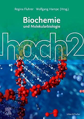 Biochemie hoch2: und Molekularbiologie