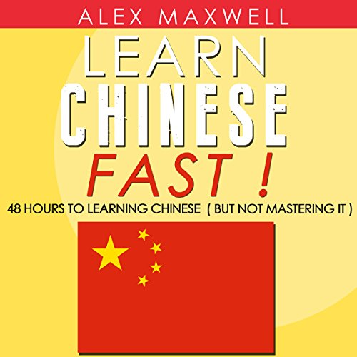 Chinese: Learn Chinese Fast! audiobook cover art