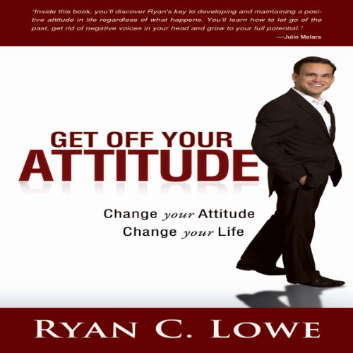 Get Off Your Attitude audiobook cover art