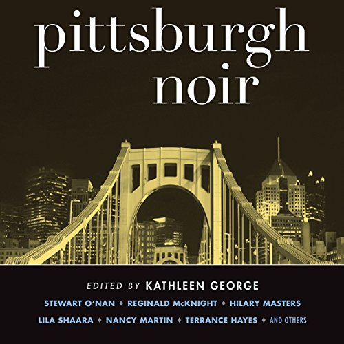 Pittsburgh Noir cover art