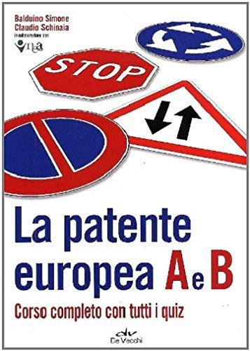 La patente europea A e B. Corso completo con tutti i quiz