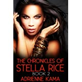 The Chronicles of Stella Rice: Book Two (English Edition)