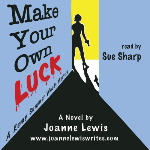Make Your Own Luck cover art