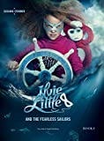 ILVIE LITTLE AND THE FEARLESS SAILORS - Book I