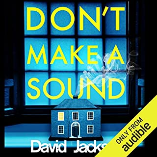 Don't Make a Sound     Nathan Cody, Book 3              By:                                                                                                                                 David Jackson                               Narrated by:                                                                                                                                 Jonathan Keeble                      Length: 9 hrs and 53 mins     900 ratings     Overall 4.6