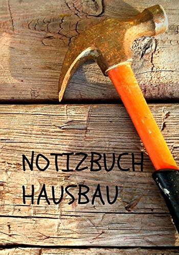 Notizbuch Hausbau: Der Begleiter für dein Hausprojekt