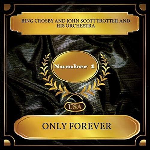 Bing Crosby & John Scott Trotter & His Orchestra