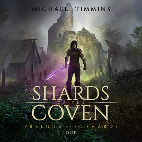 Prelude to the Shards Audiobook By Michael Timmins cover art