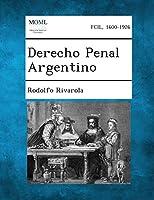 Derecho Penal Argentino