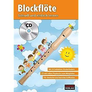 CASCHA Blockflöte – Schnell und einfach lernen + CD