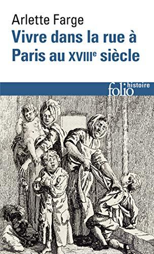 Vivre Dans La Rue Paris (Folio Histoire) (English and )