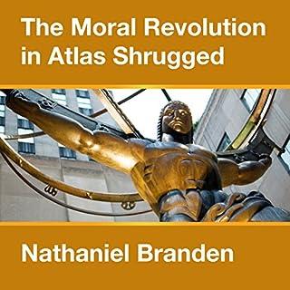 The Moral Revolution in Atlas Shrugged cover art