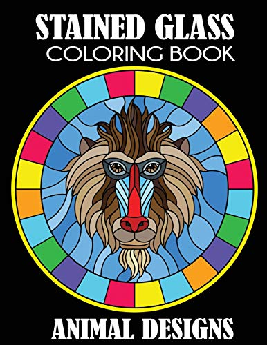 Stained Glass Coloring Book: Animal Designs