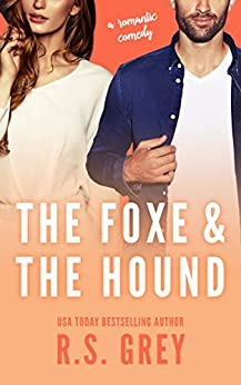 The Foxe & the Hound by [R.S. Grey]