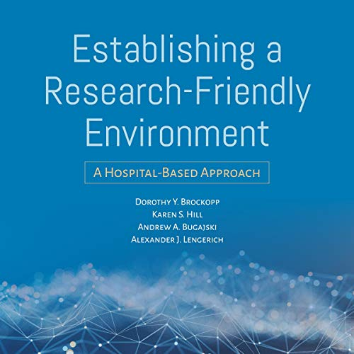 Establishing a Research-Friendly Environment cover art