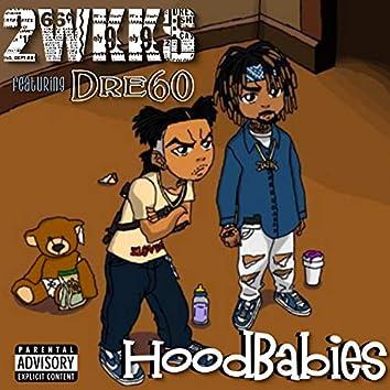 HoodBabies (feat. Dre60)