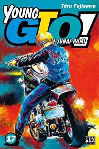 Young GTO T17: Shonan Junai Gumi