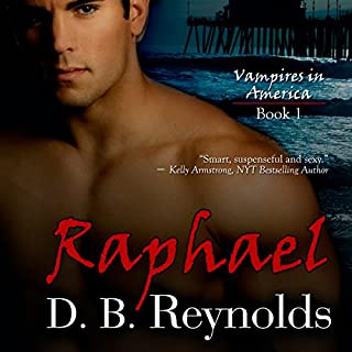 Raphael     Vampires In America, Volume 1              By:                                                                                                                                 D.B. Reynolds                               Narrated by:                                                                                                                                 Traci Odom                      Length: 8 hrs and 32 mins     568 ratings     Overall 4.3