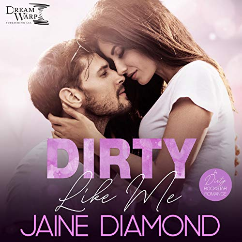 Couverture de Dirty Like Me