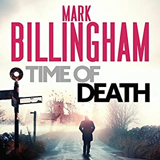 Time of Death                   By:                                                                                                                                 Mark Billingham                               Narrated by:                                                                                                                                 Mark Billingham                      Length: 10 hrs and 45 mins     452 ratings     Overall 4.2