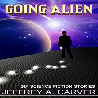 Going Alien                   By:                                                                                                                                 Jeffrey A. Carver                               Narrated by:                                                                                                                                 Fleet Cooper                      Length: 6 hrs and 41 mins     3 ratings     Overall 2.7